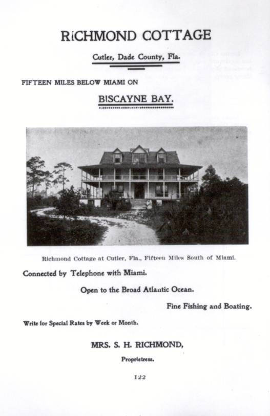 In 1900, the Richmond Cottage was expanded, becoming the first bed and breakfast hotel between Coconut Grove and Key West